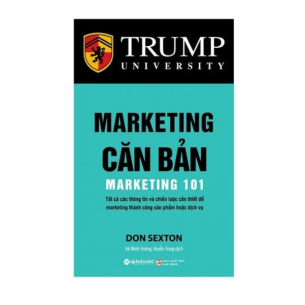 Trump University Marketing 101 Ý Tưởng Marketing Thu Hút Khách Hàng